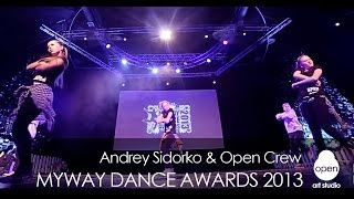OPEN CREW: Iggy Azalea - Work hip-hop performance by Andrey Sidorko - Myway Dance Awards 2013