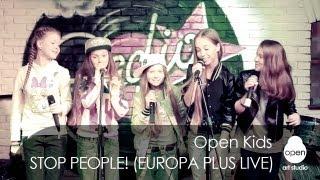 Open Kids - Stop People live at Europa Plus Radio Bar (Kiev 107.0 FM) 2013