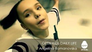 Open Kids daily life: week 3 Angelina Romanovska -