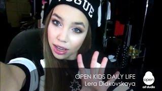 Open Kids daily life week 4 Lera Didkovskaya -