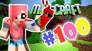Minecraft - ЮБИЛЕЙ (Серия 100)