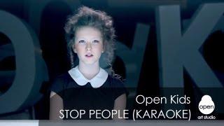 Open Kids - Stop People (Official Instrumental Version)