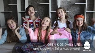 Open Kids daily life - one day with Strila Movement